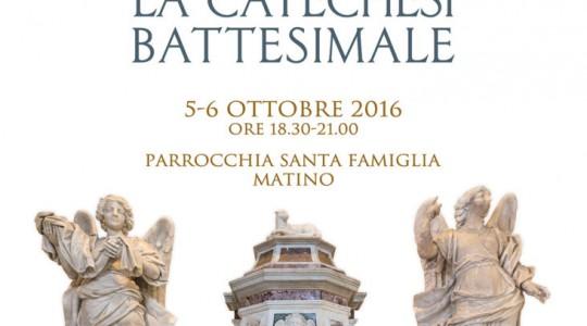 CONVEGNO DIOCESANO: LA CATECHESI BATTESIMALE  5-6 OTTOBRE 2016